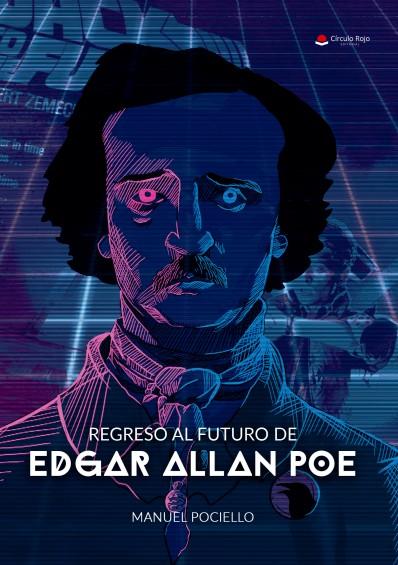cubierta2 regreso al futuro de Edgar Alan Poe.indd
