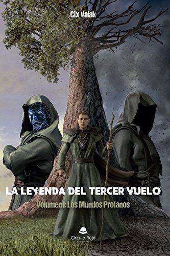 LA LEYENDA DEL TERCER VUELO