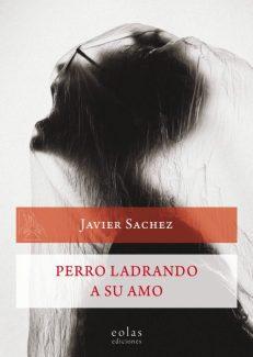 PERRO LADRANDO A SU AMO