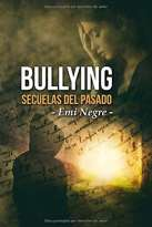 Bullying: Secuelas del pasado