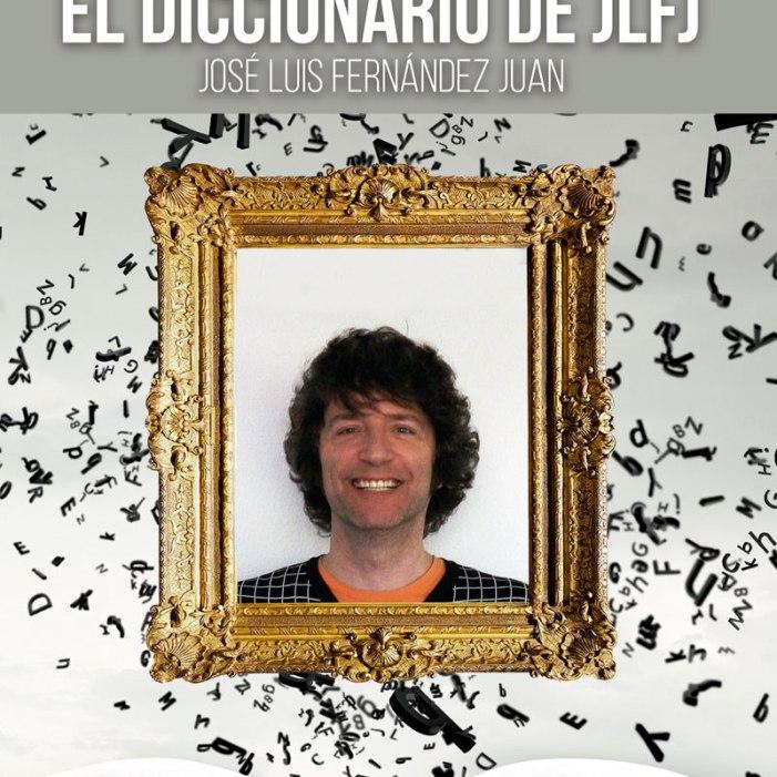 EL DICCIONARIO DE JLFL