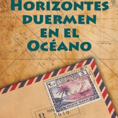 LOS HORIZONTES DUERMEN EN EL OCÉANO