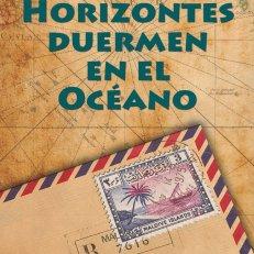 LOS HORIZONTES DUERMEN EN EL OCÉANO
