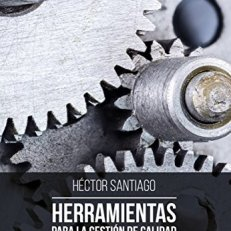 HERRAMIENTAS PARA LA GESTIÓN DE CALIDAD