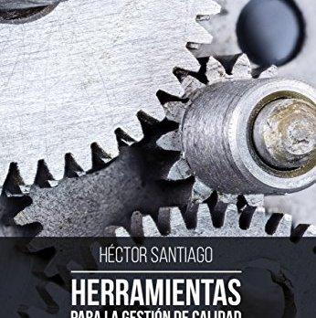 HERRAMIENTAS PARA LA GESTIÓN DE CALIDAD