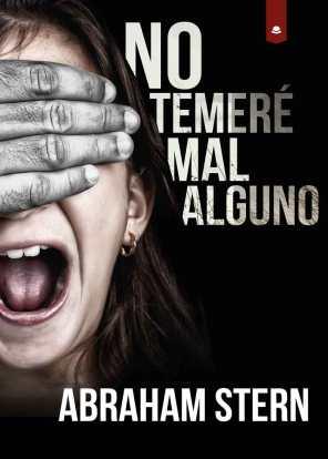 NO TEMERÉ MAL ALGUNO - ABRAHAM STERN - CÍRCULO ROJO