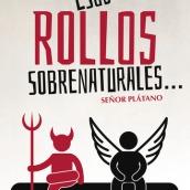 ESOS ROLLOS SOBRENATURALES
