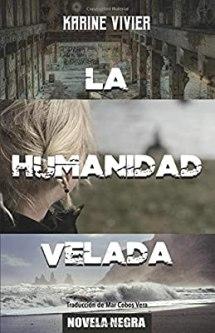 LA HUMANIDAD VELADA
