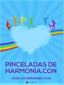 PINCELADAS DE HARMONÍA.CON