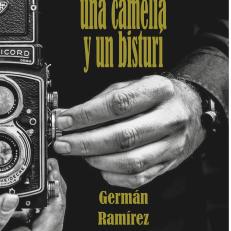 HISTORIA DE UN FOTÓGRAFO, UNA CAMELIA Y UN BISTURÍ