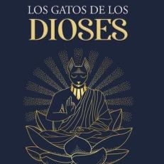 LOS GATOS DE LOS DIOSES