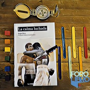 LA CALMA LUCHADA