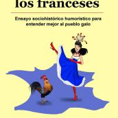 CUÉNTAME CÓMO SON LOS FRANCESES